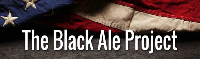 January 12, 2019: The Black Ale Project