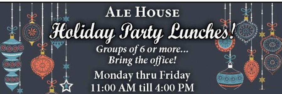 Ale House Holiday Party Lunches